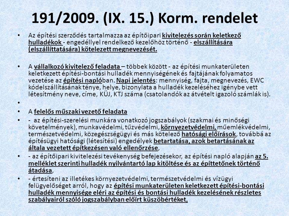 191/2009. (IX. 15.) Korm. rendelet