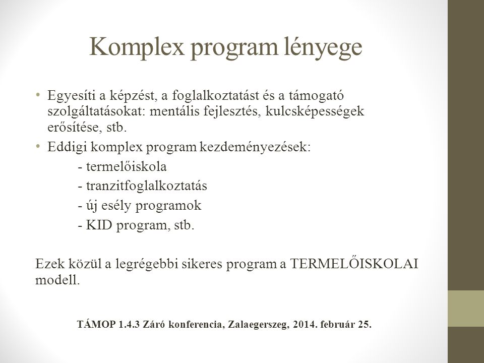 Komplex program lényege