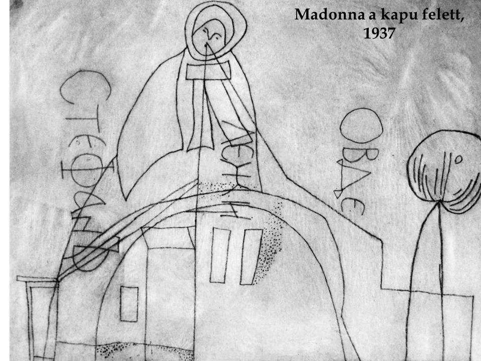 Madonna a kapu felett, 1937