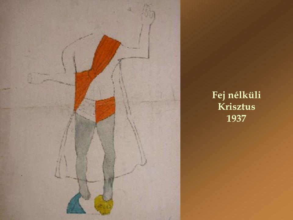 Fej nélküli Krisztus 1937
