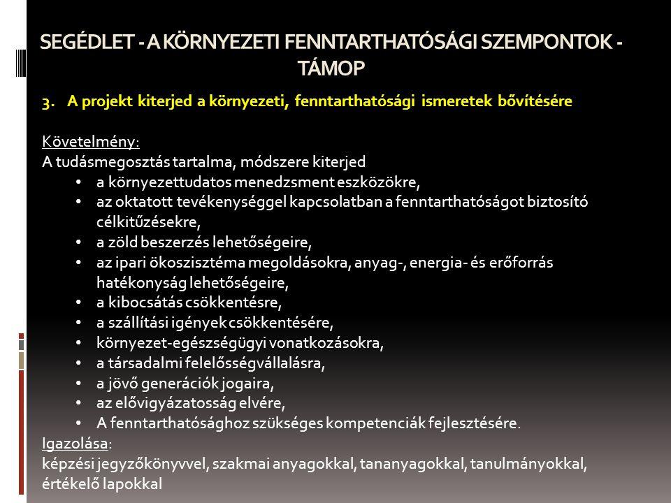SEGÉDLET - A KÖRNYEZETI FENNTARTHATÓSÁGI SZEMPONTOK - TÁMOP