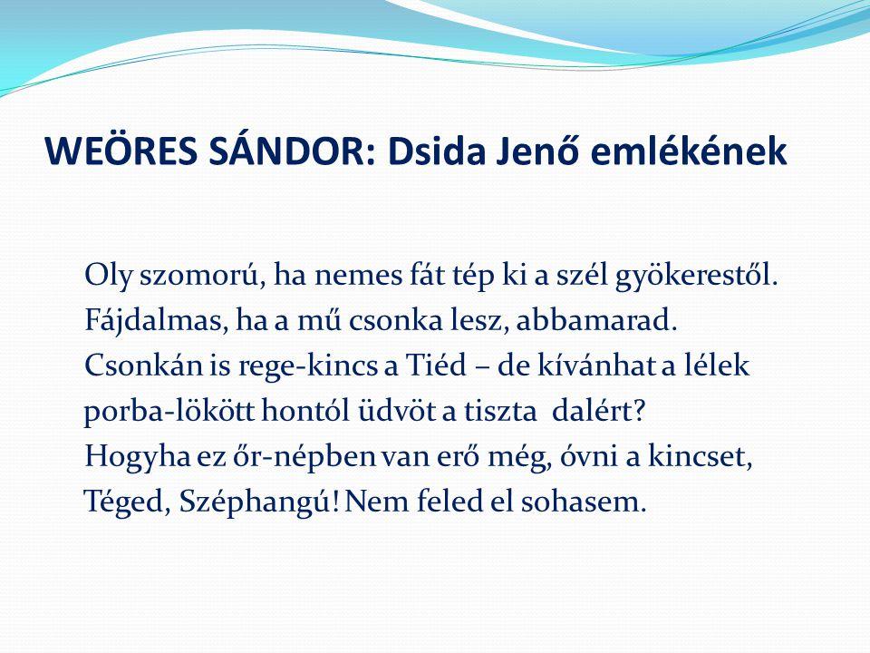 WEÖRES SÁNDOR: Dsida Jenő emlékének