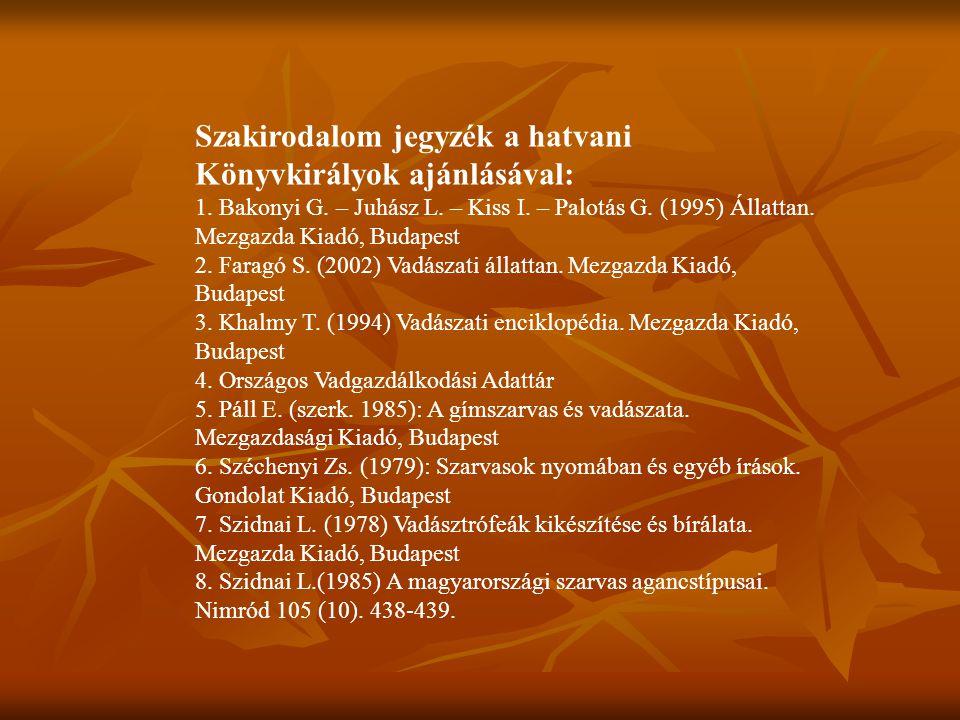 Szakirodalom jegyzék a hatvani Könyvkirályok ajánlásával:
