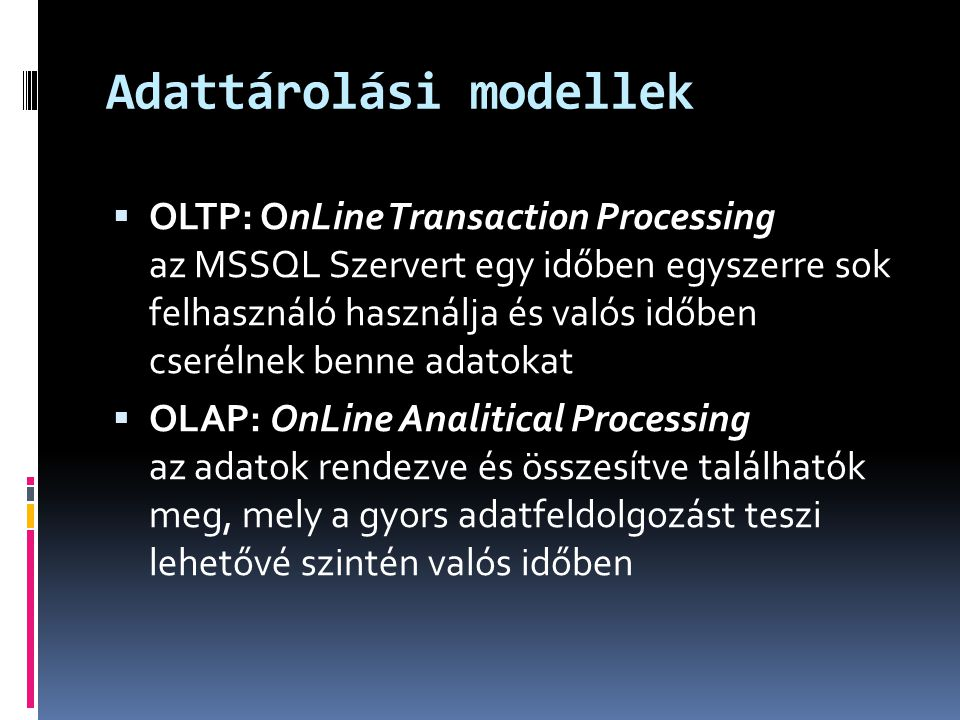Adattárolási modellek