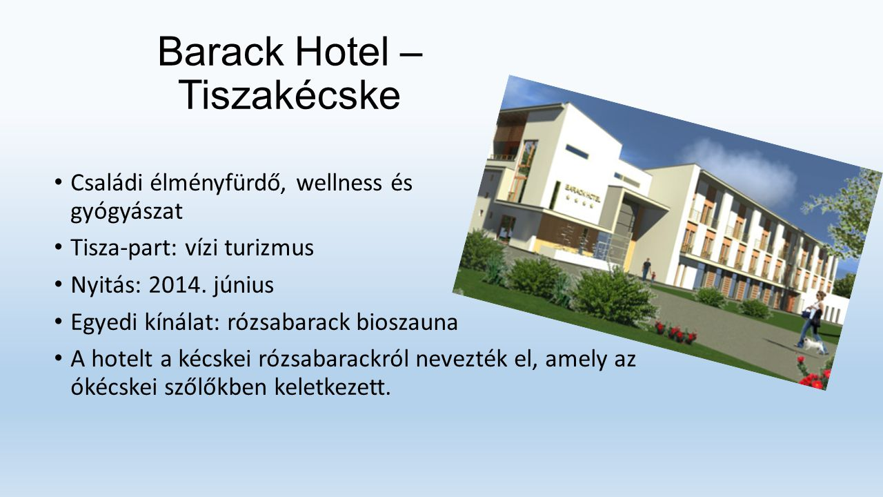 Barack Hotel – Tiszakécske