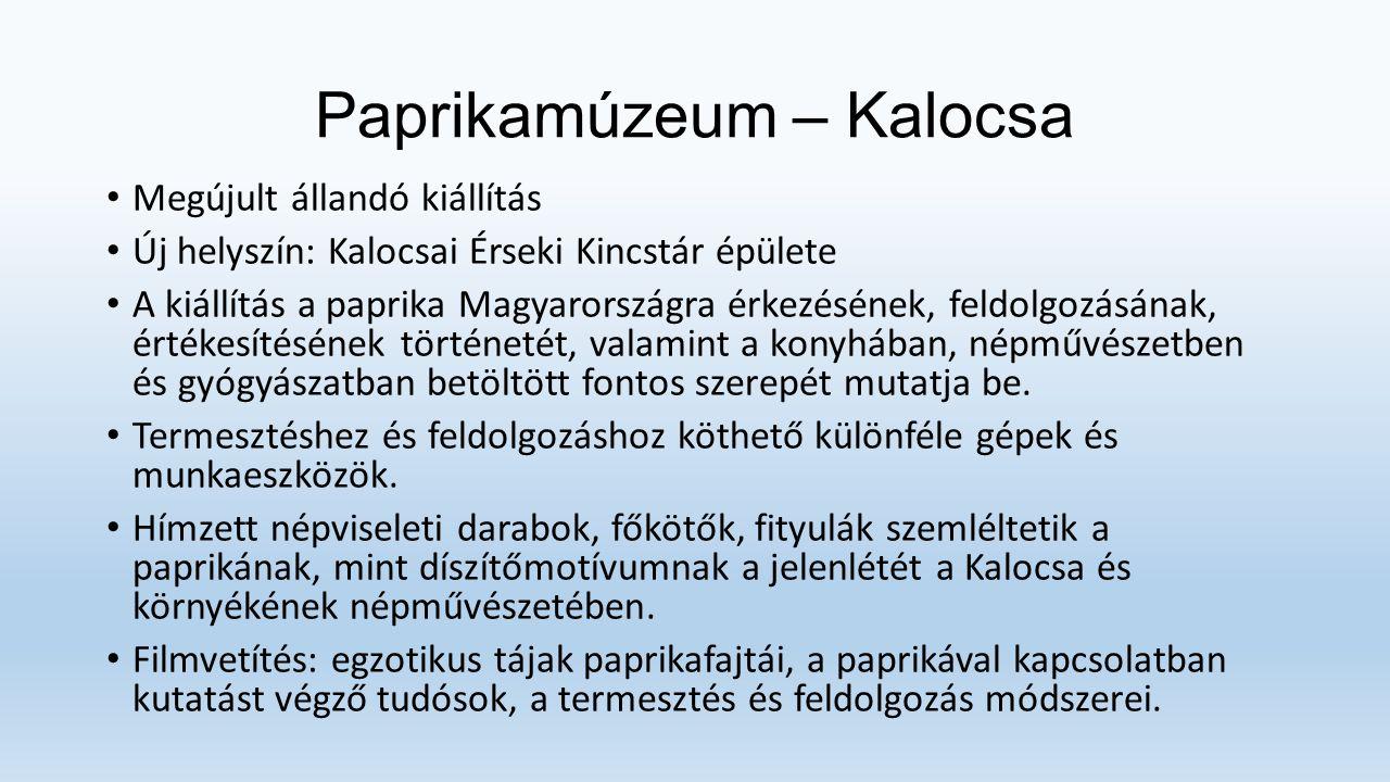 Paprikamúzeum – Kalocsa