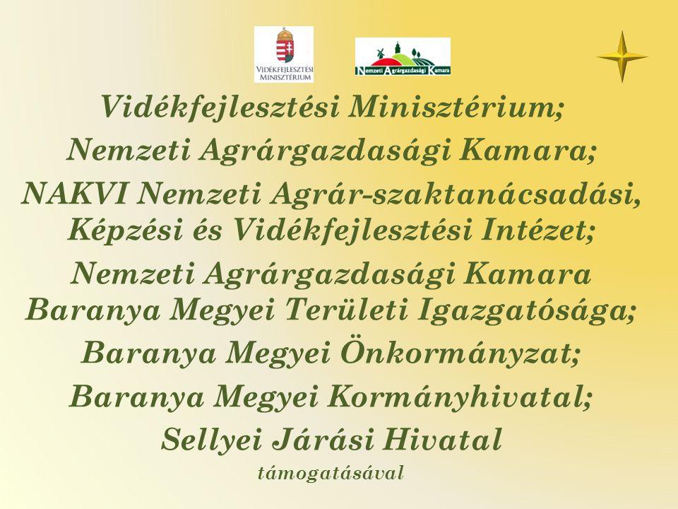 Vidékfejlesztési Minisztérium; Nemzeti Agrárgazdasági Kamara;