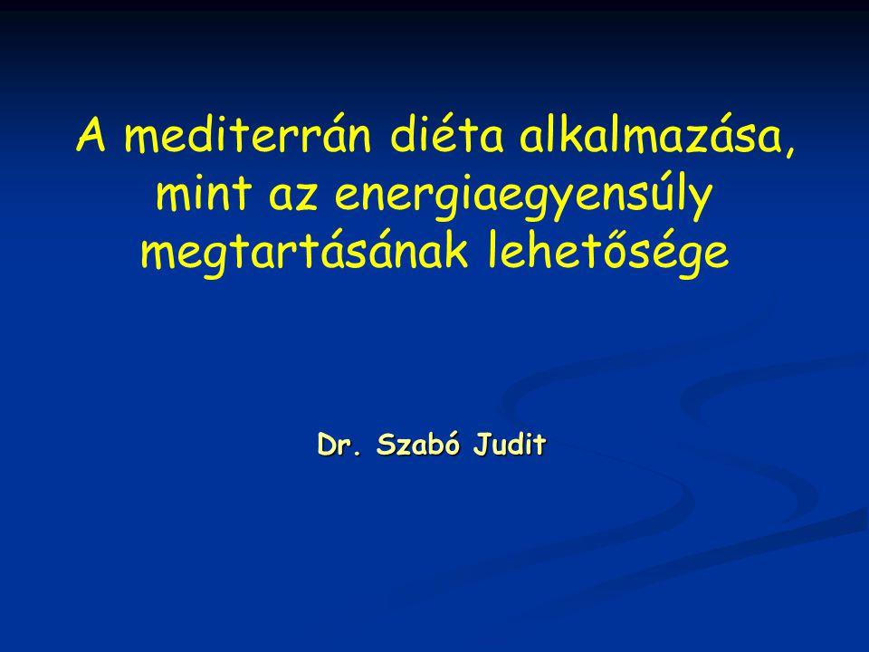A mediterrán diéta alkalmazása, mint az energiaegyensúly megtartásának lehetősége