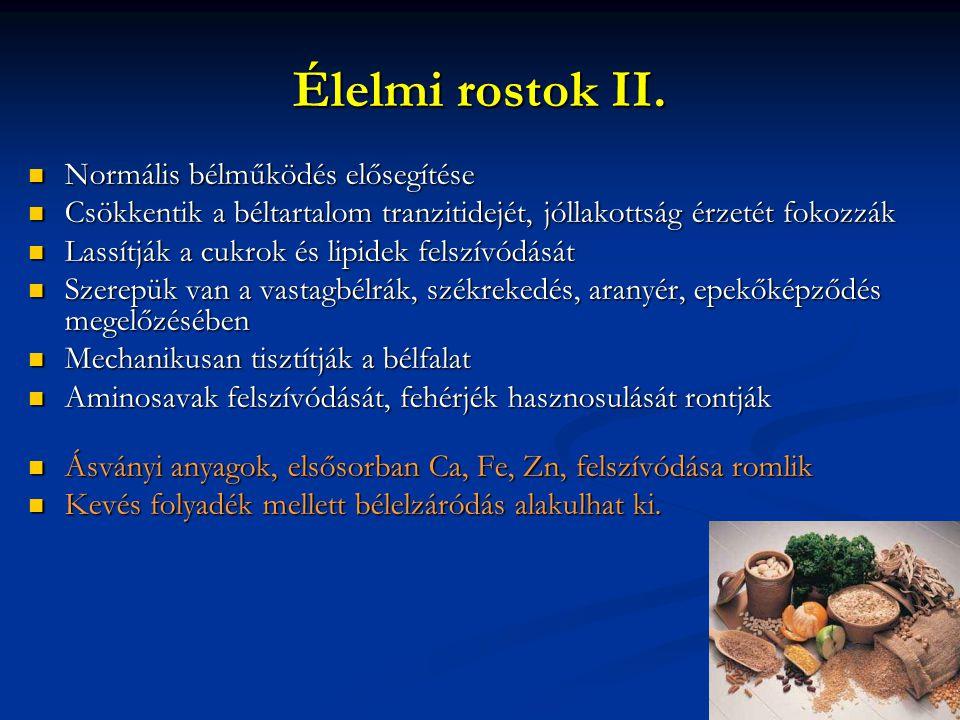 Élelmi rostok II. Normális bélműködés elősegítése