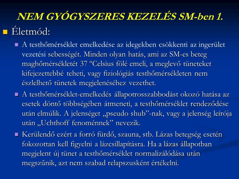 NEM GYÓGYSZERES KEZELÉS SM-ben 1.