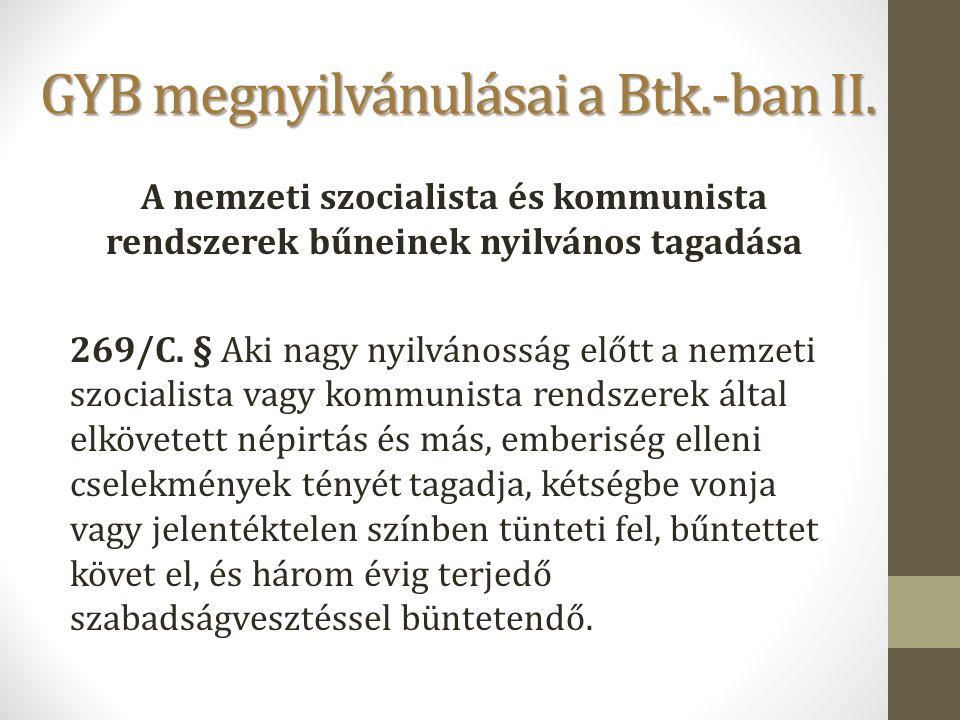 GYB megnyilvánulásai a Btk.-ban II.