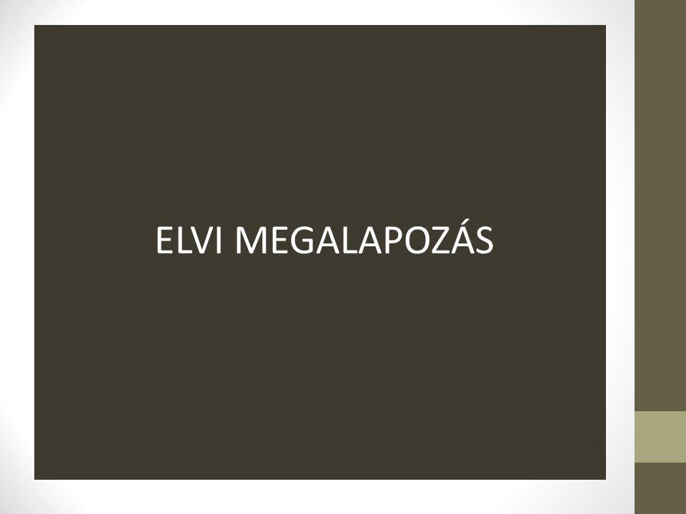 ELVI MEGALAPOZÁS