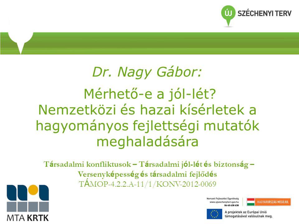 Dr. Nagy Gábor: Mérhető-e a jól-lét
