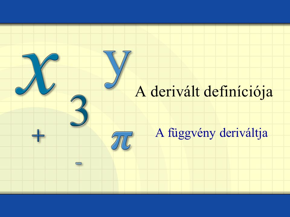A derivált definíciója