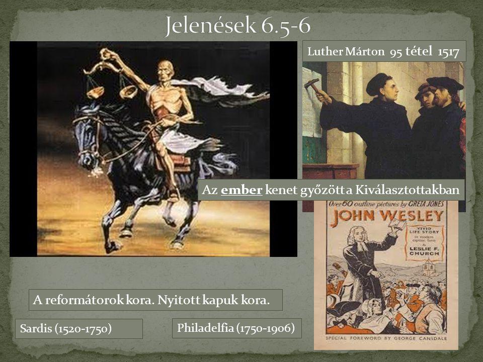 Jelenések 6.5-6 Az ember kenet győzött a Kiválasztottakban