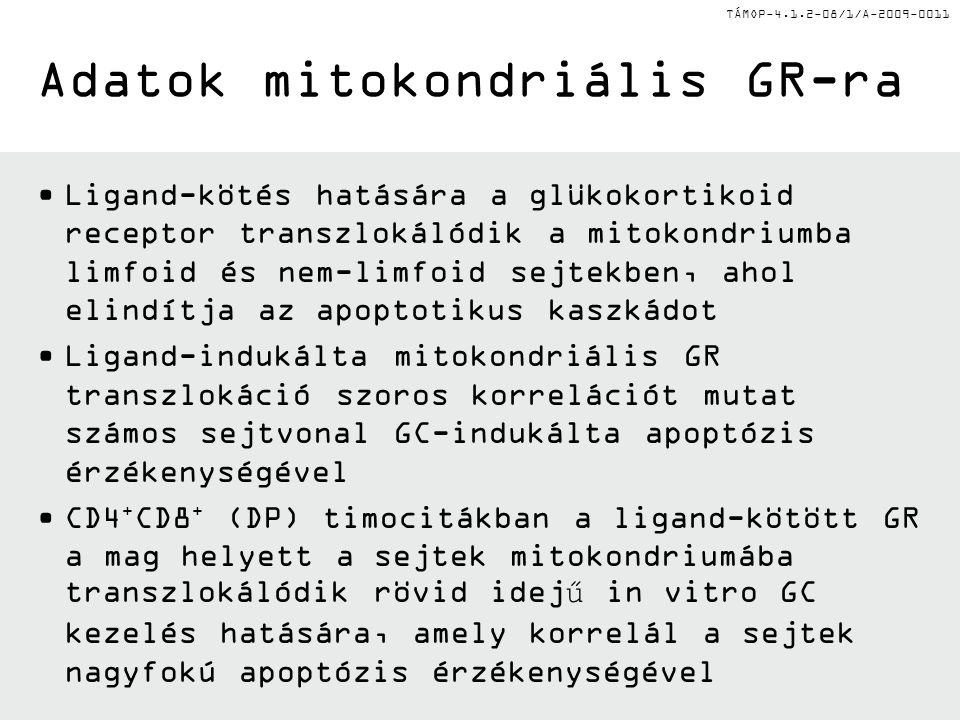 Adatok mitokondriális GR-ra