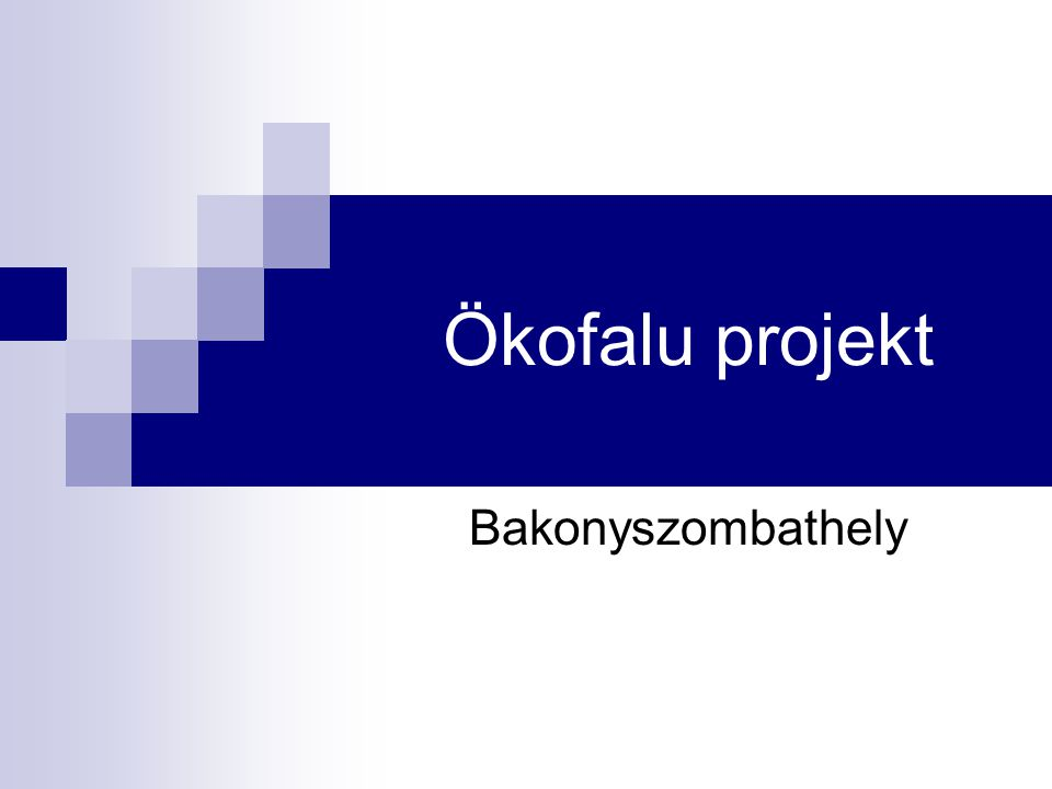 Ökofalu projekt Bakonyszombathely