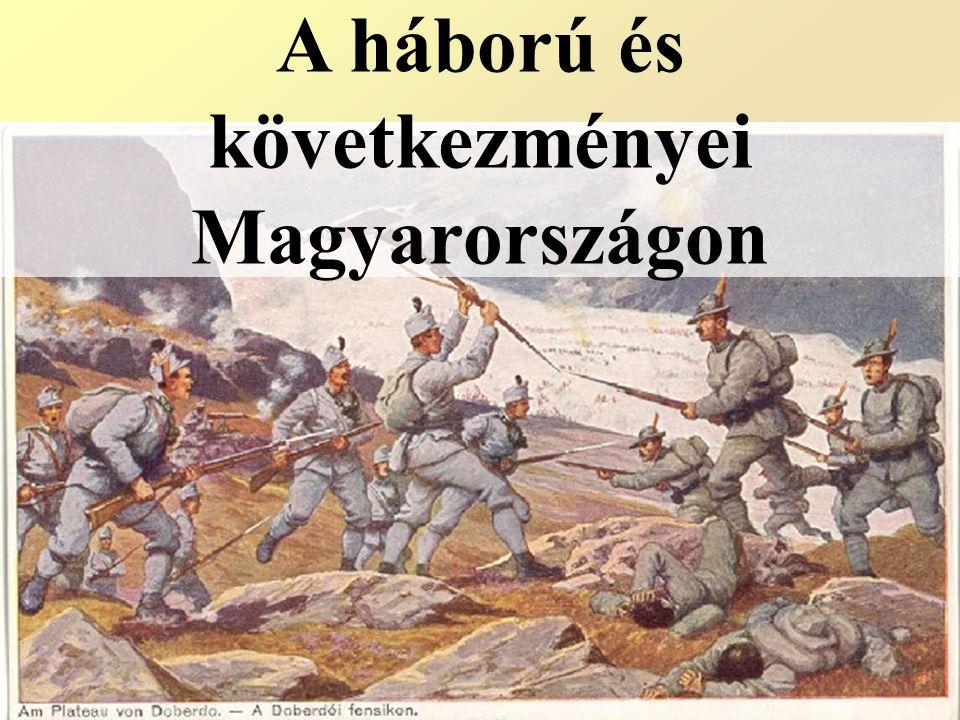 A háború és következményei Magyarországon