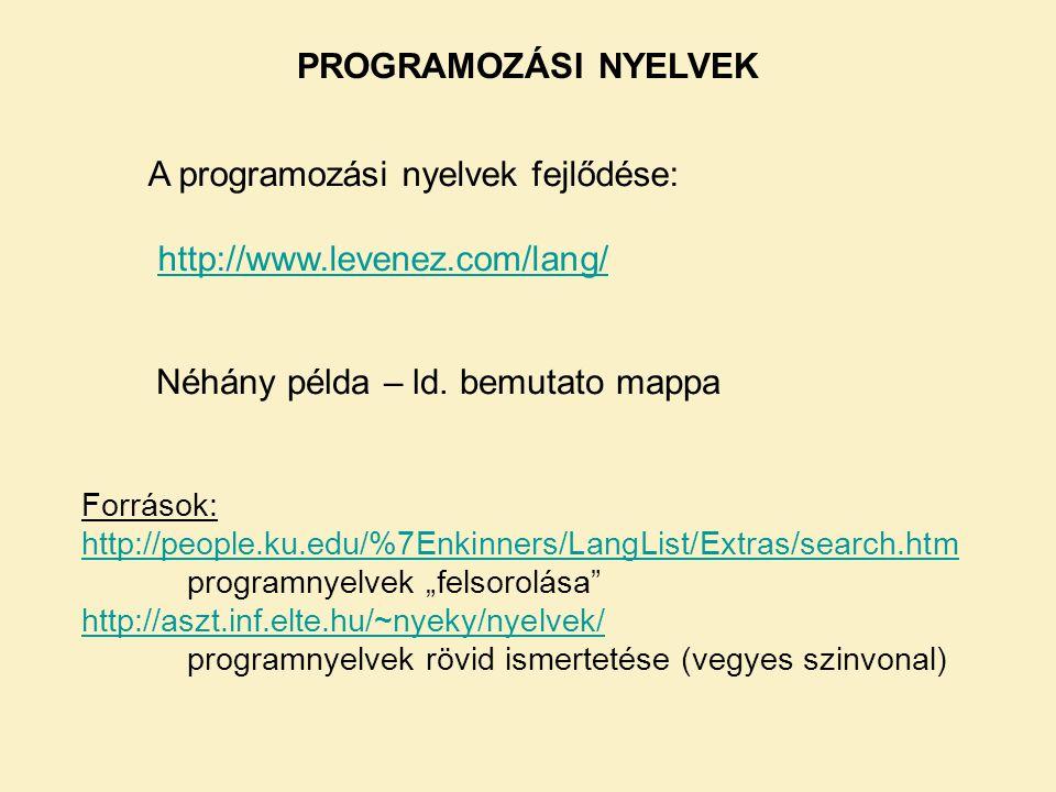 A programozási nyelvek fejlődése: http://www.levenez.com/lang/