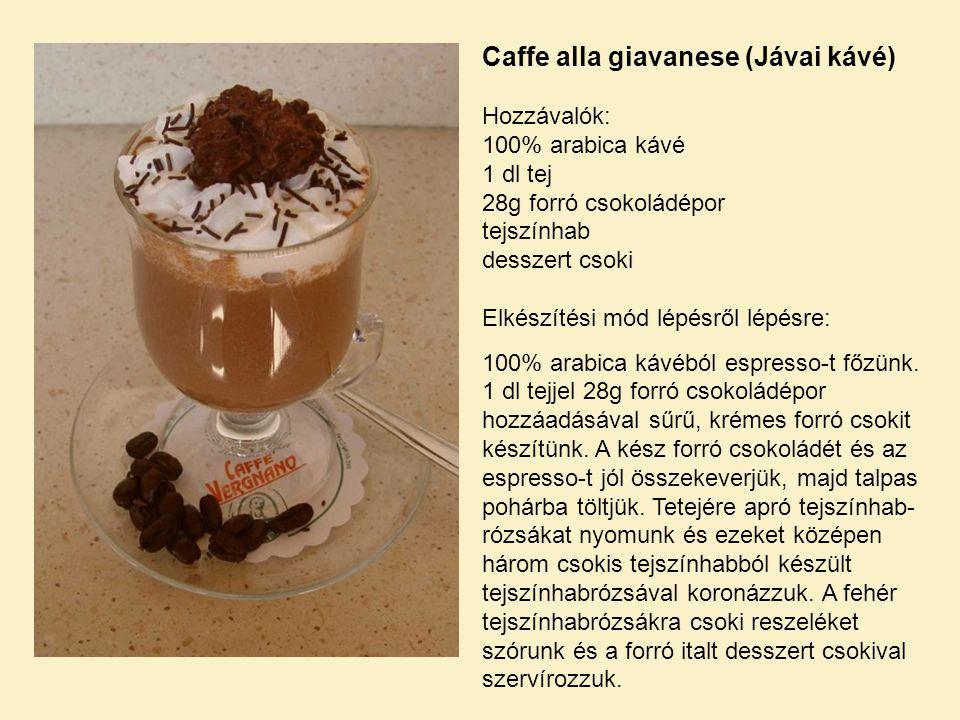 Caffe alla giavanese (Jávai kávé)