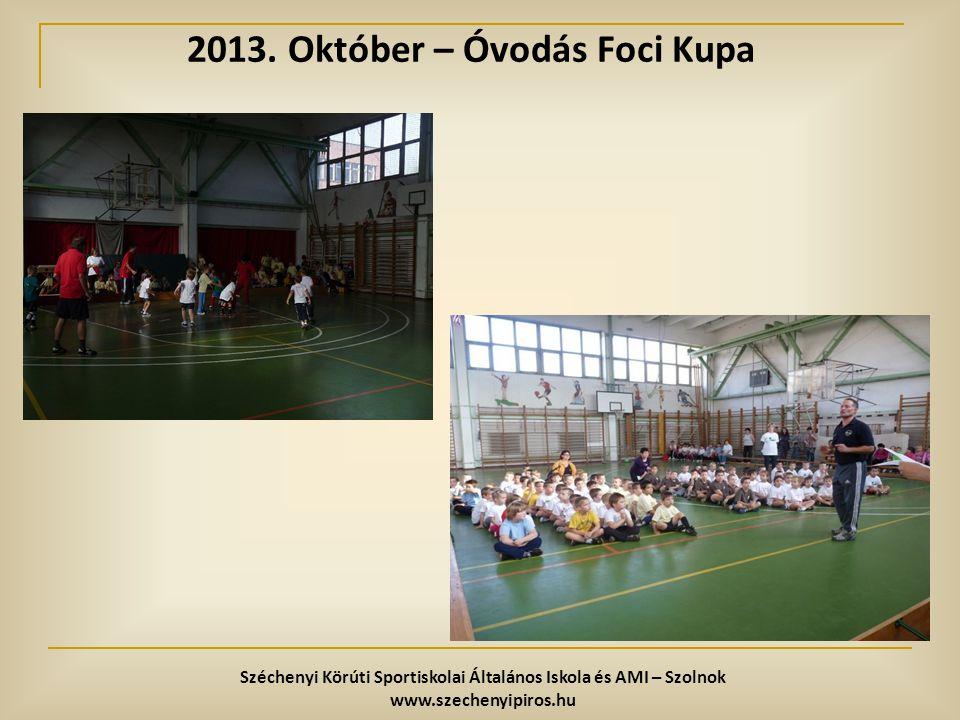 2013. Október – Óvodás Foci Kupa