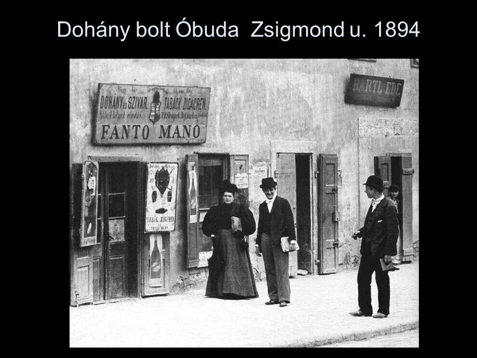 Dohány bolt Óbuda Zsigmond u. 1894