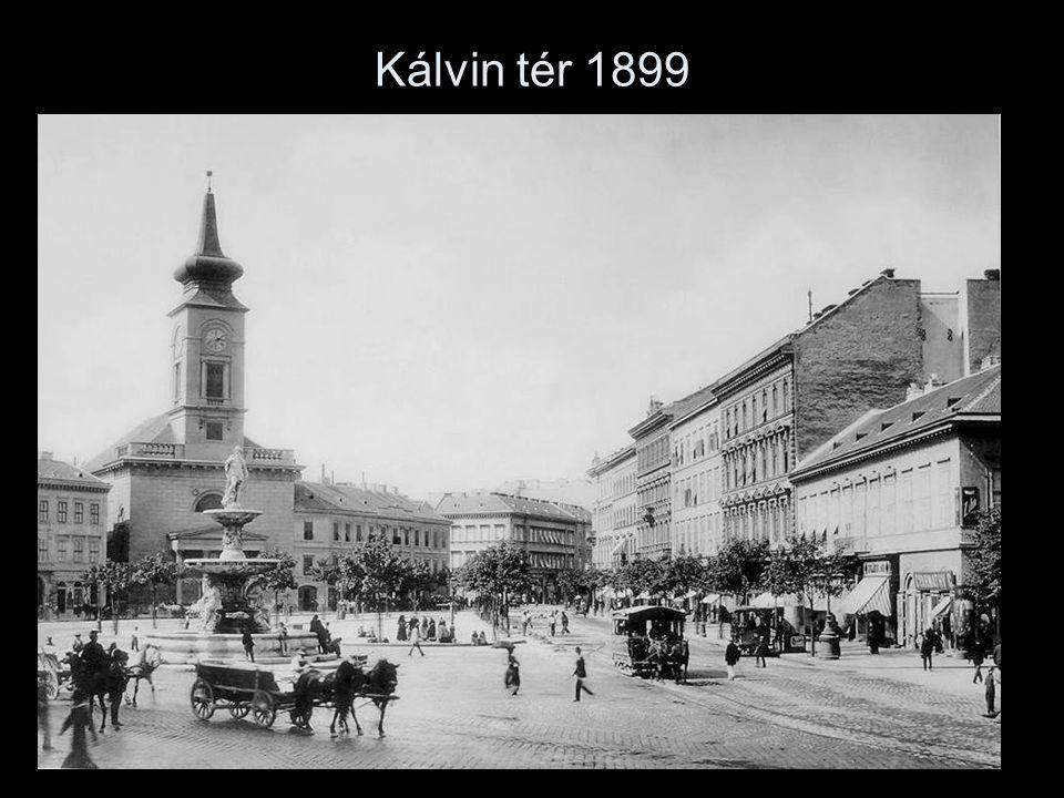 Kálvin tér 1899