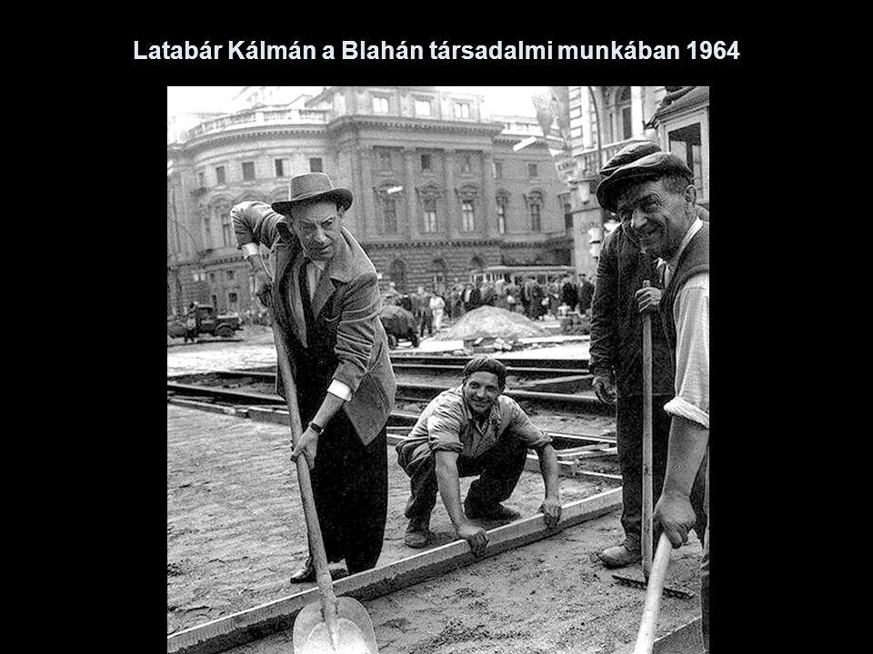 Latabár Kálmán a Blahán társadalmi munkában 1964