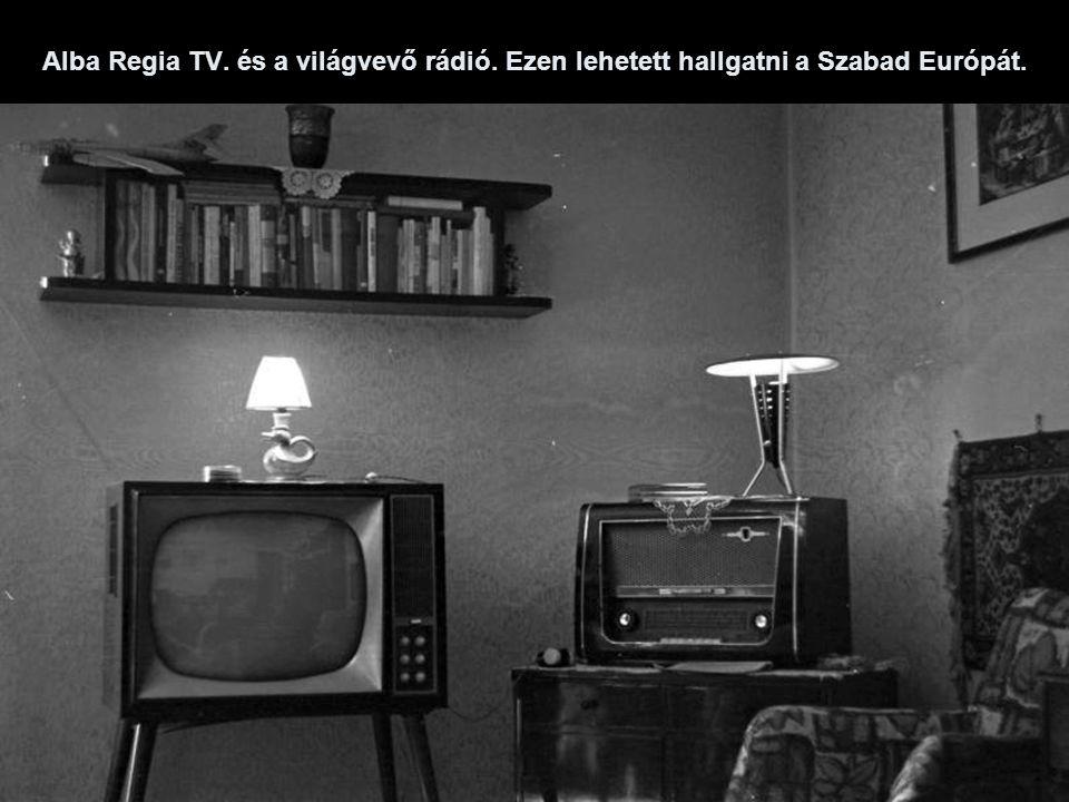 Alba Regia TV. és a világvevő rádió