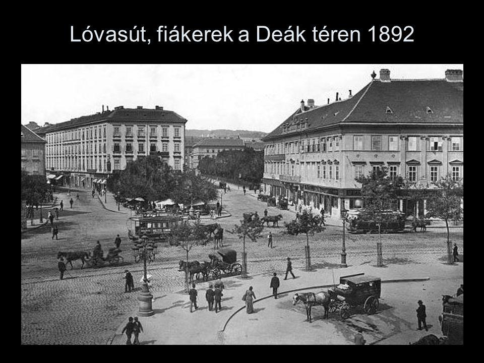 Lóvasút, fiákerek a Deák téren 1892