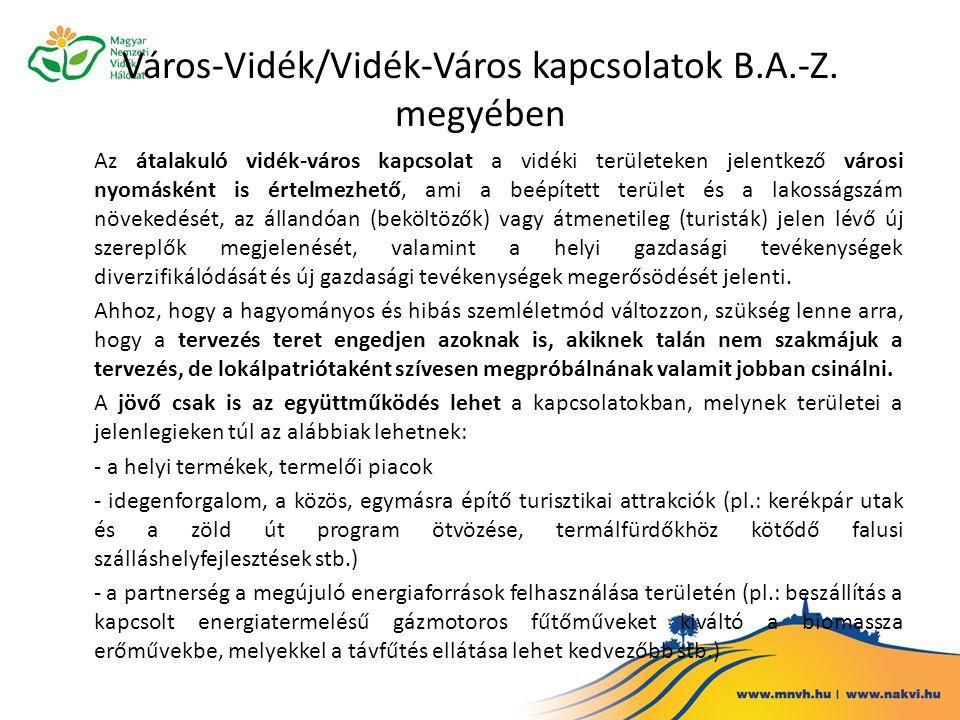 Város-Vidék/Vidék-Város kapcsolatok B.A.-Z. megyében