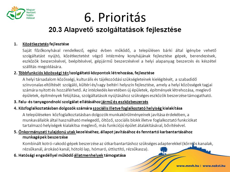 6. Prioritás 20.3 Alapvető szolgáltatások fejlesztése
