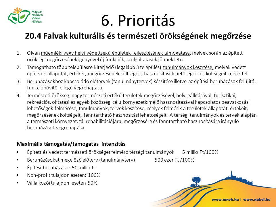 6. Prioritás 20.4 Falvak kulturális és természeti örökségének megőrzése