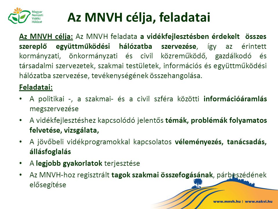 Az MNVH célja, feladatai