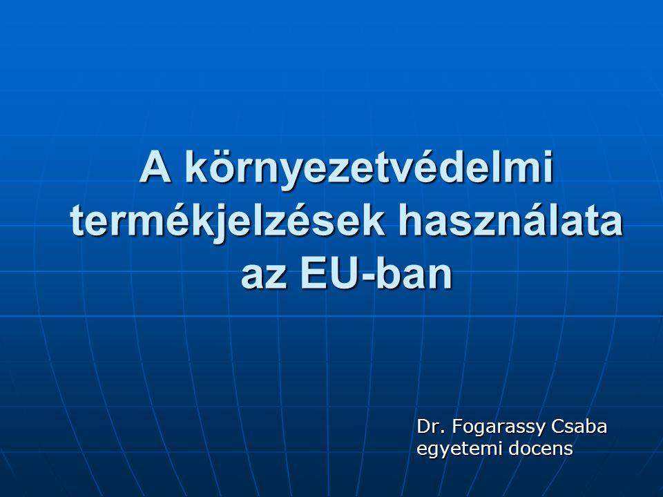 A környezetvédelmi termékjelzések használata az EU-ban