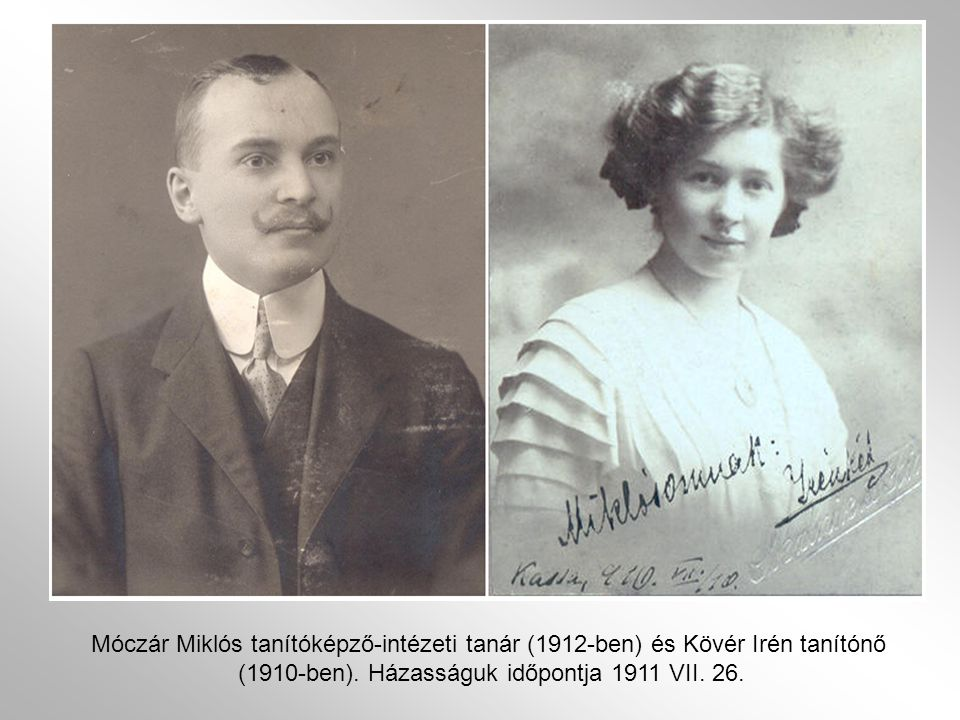(1910-ben). Házasságuk időpontja 1911 VII. 26.