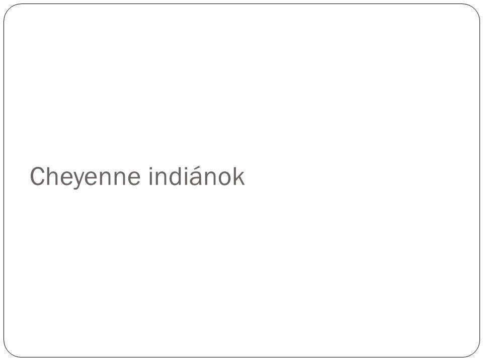 Cheyenne indiánok