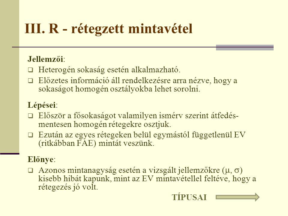 III. R - rétegzett mintavétel