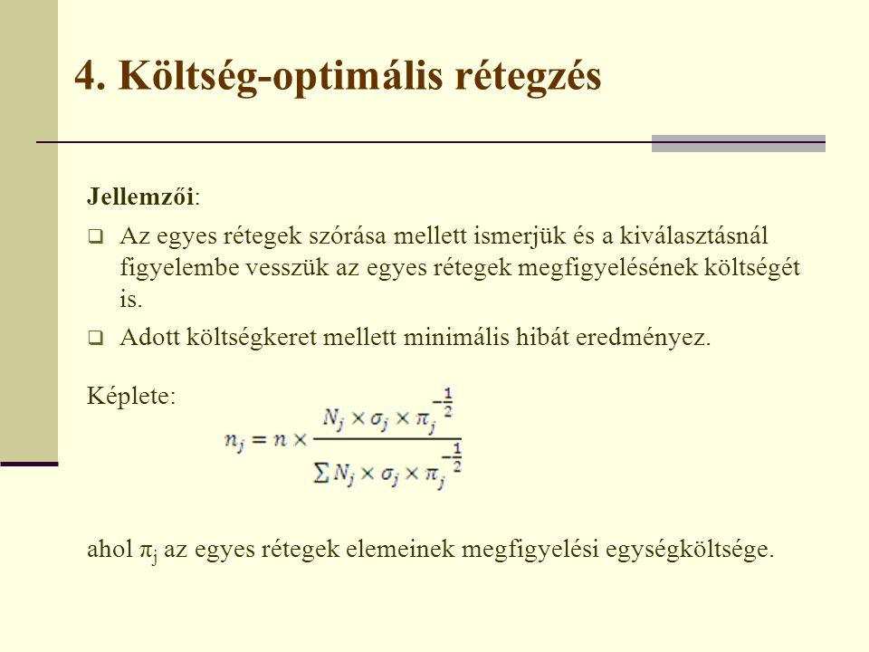 4. Költség-optimális rétegzés