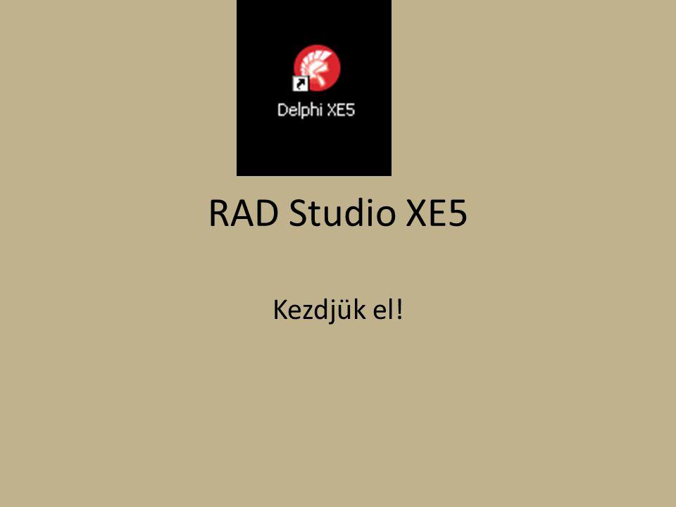 RAD Studio XE5 Kezdjük el!