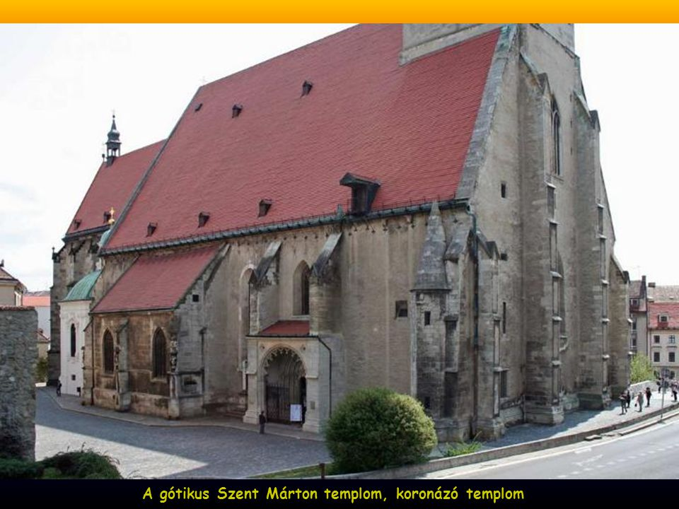 A gótikus Szent Márton templom, koronázó templom