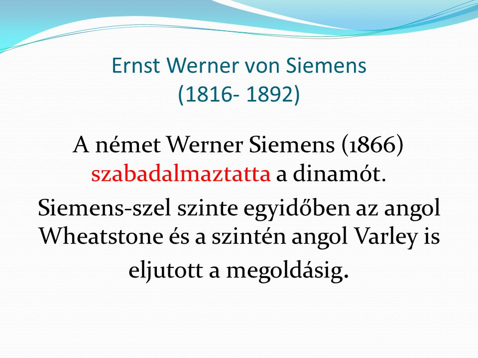 Ernst Werner von Siemens (1816- 1892)