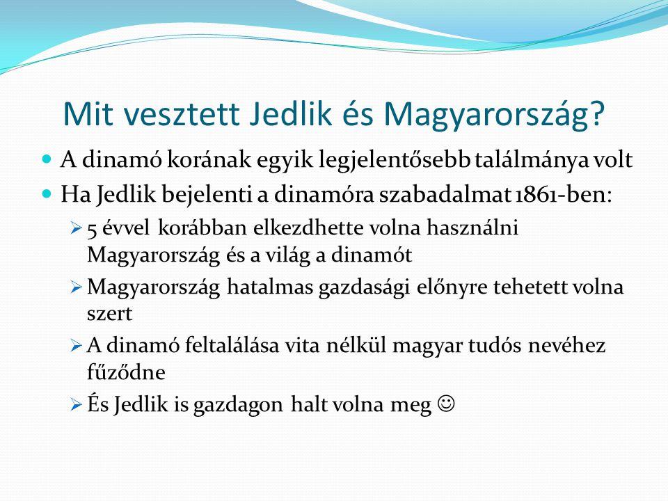 Mit vesztett Jedlik és Magyarország