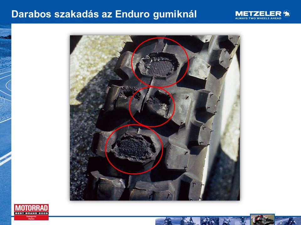 Darabos szakadás az Enduro gumiknál