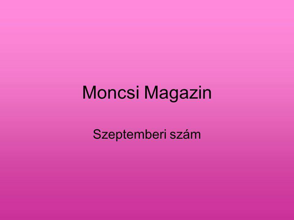 Moncsi Magazin Szeptemberi szám