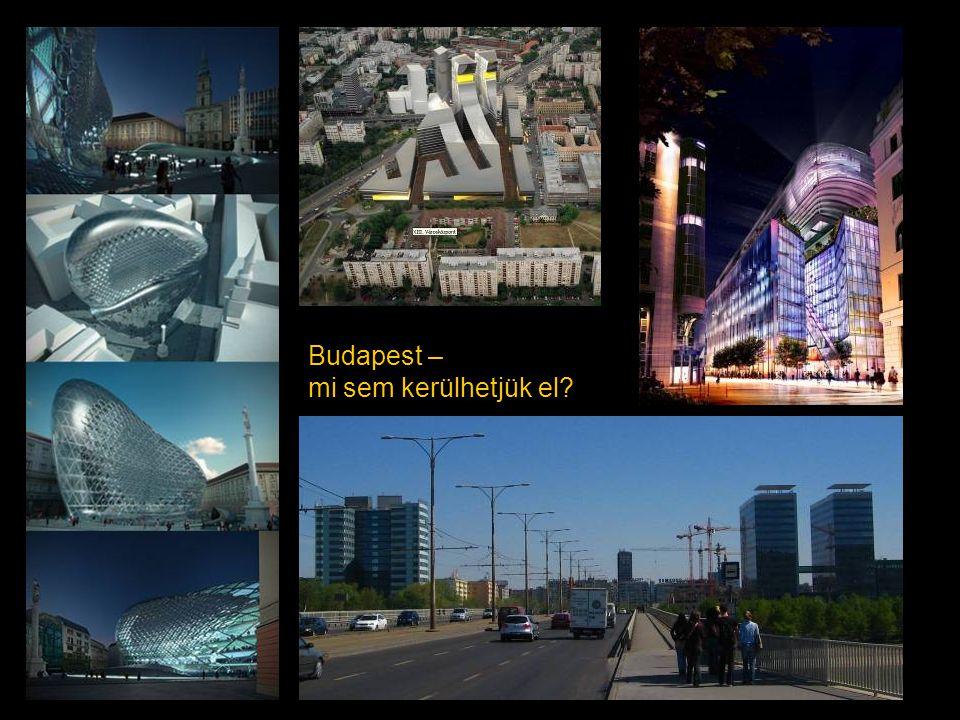 Budapest – mi sem kerülhetjük el