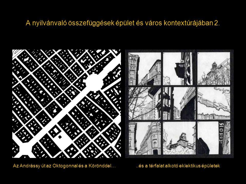 A nyilvánvaló összefüggések épület és város kontextúrájában 2.