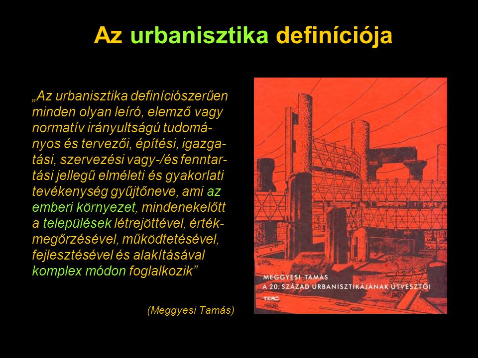 Az urbanisztika definíciója