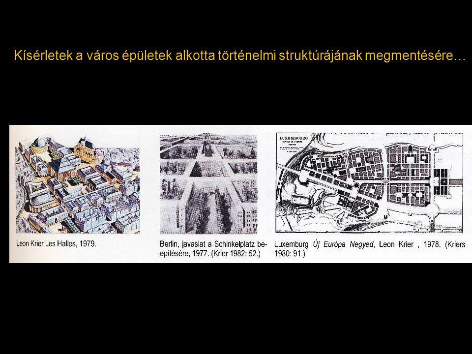 Kísérletek a város épületek alkotta történelmi struktúrájának megmentésére…