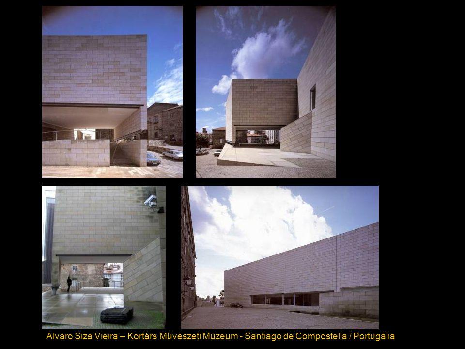Alvaro Siza Vieira – Kortárs Művészeti Múzeum - Santiago de Compostella / Portugália